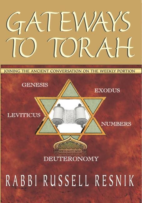 Gateways to Torah: Joining the Ancient Conversation on the Weekly Portion als Taschenbuch