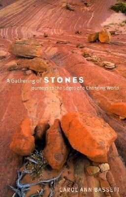 A Gathering of Stones: Journeys to the Edges of a Changing World als Taschenbuch