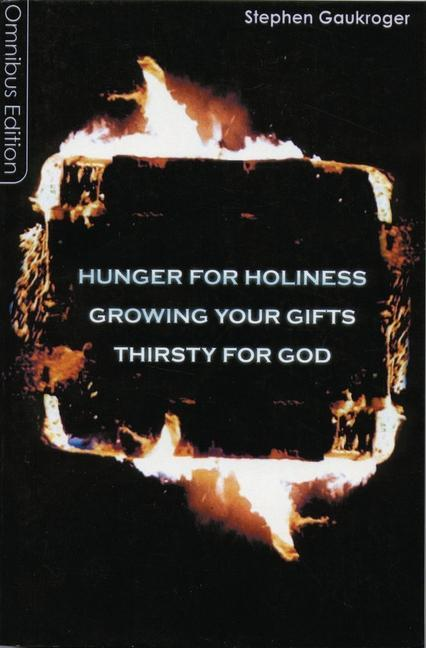 Hunger for Holiness/Growing Your Gifts/Thirsty for God als Taschenbuch