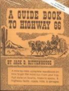 A Guide Book to Highway 66: A Facsimile of the 1946 First Edition als Taschenbuch