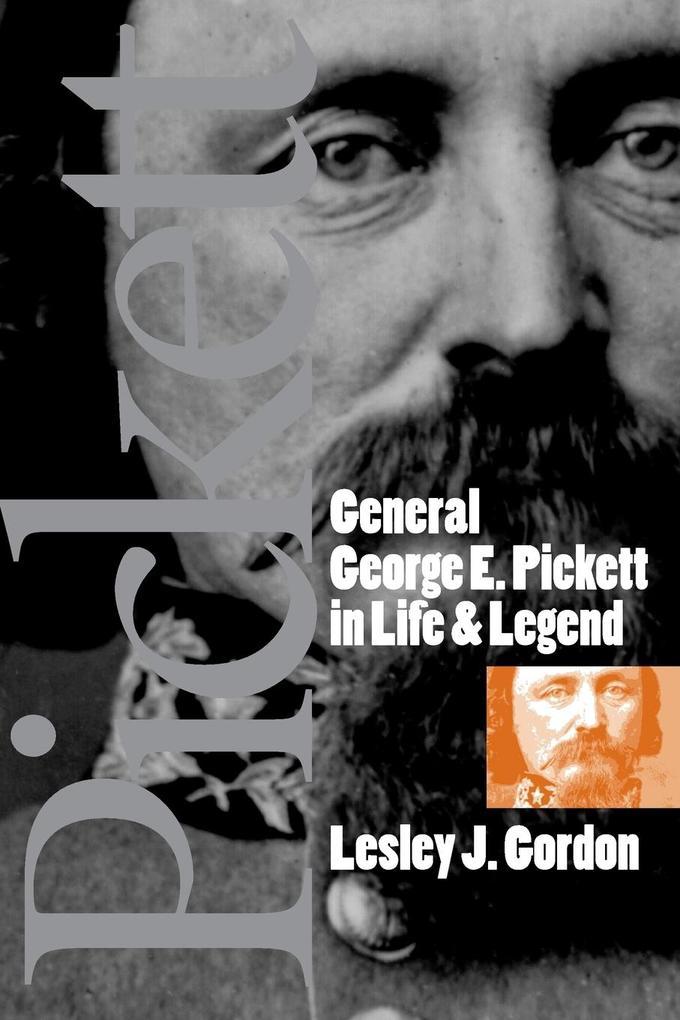 General George E. Pickett in Life and Legend als Taschenbuch