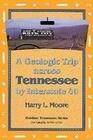 Geologic Trip Across Tennessee: Interstate 40
