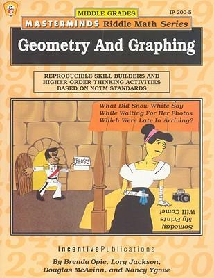 Masterminds Riddle Math for Middle Grades: Geometry and Graphing: Reproducible Skill Builders and Higher Order Thinking Activities Based on Nctm Stand als Taschenbuch