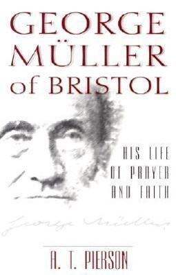 George Muller of Bristol als Taschenbuch
