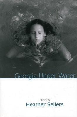 Georgia Under Water: Stories als Taschenbuch