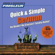 Pimsleur German Quick & Simple Course - Level 1 Lessons 1-8 CD: Learn to Speak and Understand German with Pimsleur Language Programs als Hörbuch