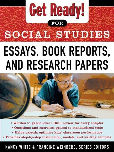 Get Ready! for Social Studies: Book Reports, Essays and Research Papers als Taschenbuch