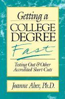 Getting a College Degree Fast als Taschenbuch