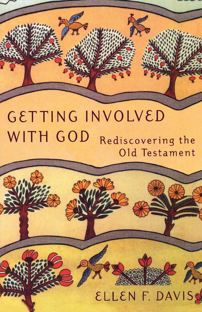 Getting Involved with God: Rediscovering the Old Testament als Taschenbuch