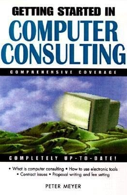 Getting Started in Computer Consulting als Buch