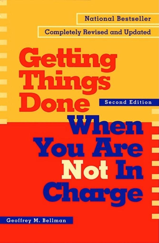 Getting Things Done When You Are Not in Charge als Taschenbuch