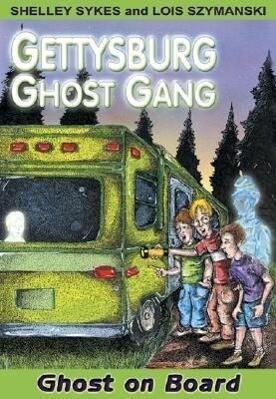 Ghost on Board: Gettysburg Ghost Gang #2 als Taschenbuch