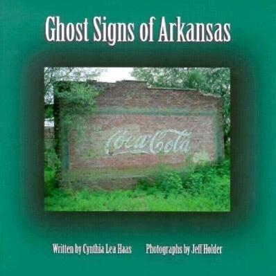 Ghost Signs of Arkansas (P) als Taschenbuch