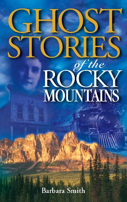 Ghost Stories of the Rocky Mountains als Taschenbuch