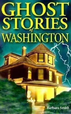 Ghost Stories of Washington als Taschenbuch