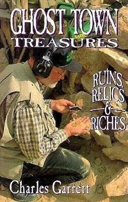 Ghost Town Tresures: Ruins, Relics, Riche als Taschenbuch