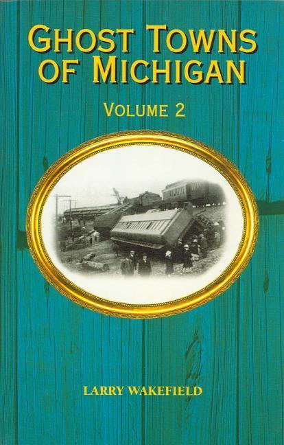 GHOST TOWNS OF MICHIGAN als Taschenbuch