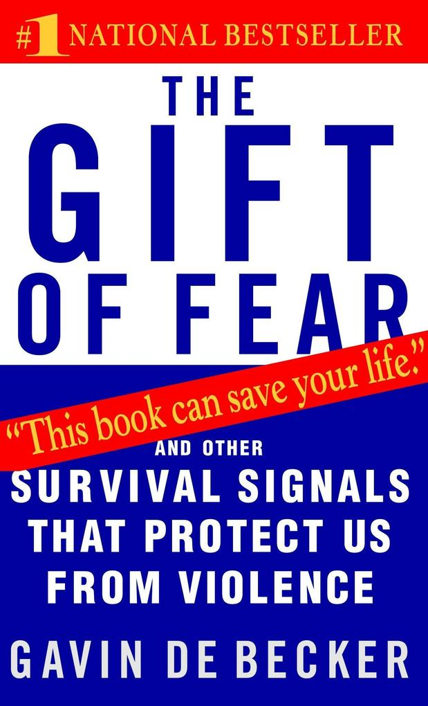 The Gift of Fear: Survival Signals That Protect Us from Violence als Taschenbuch