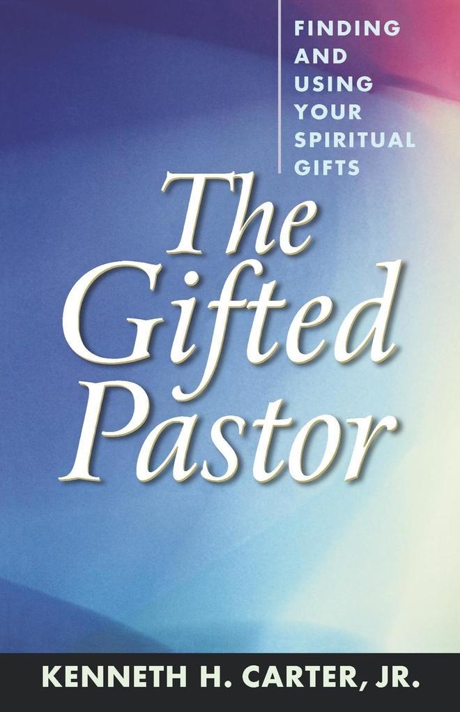 The Gifted Pastor als Taschenbuch