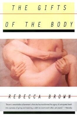 The Gifts of the Body als Taschenbuch