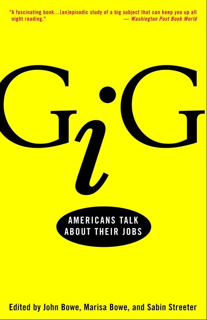 Gig: Americans Talk about Their Jobs als Taschenbuch