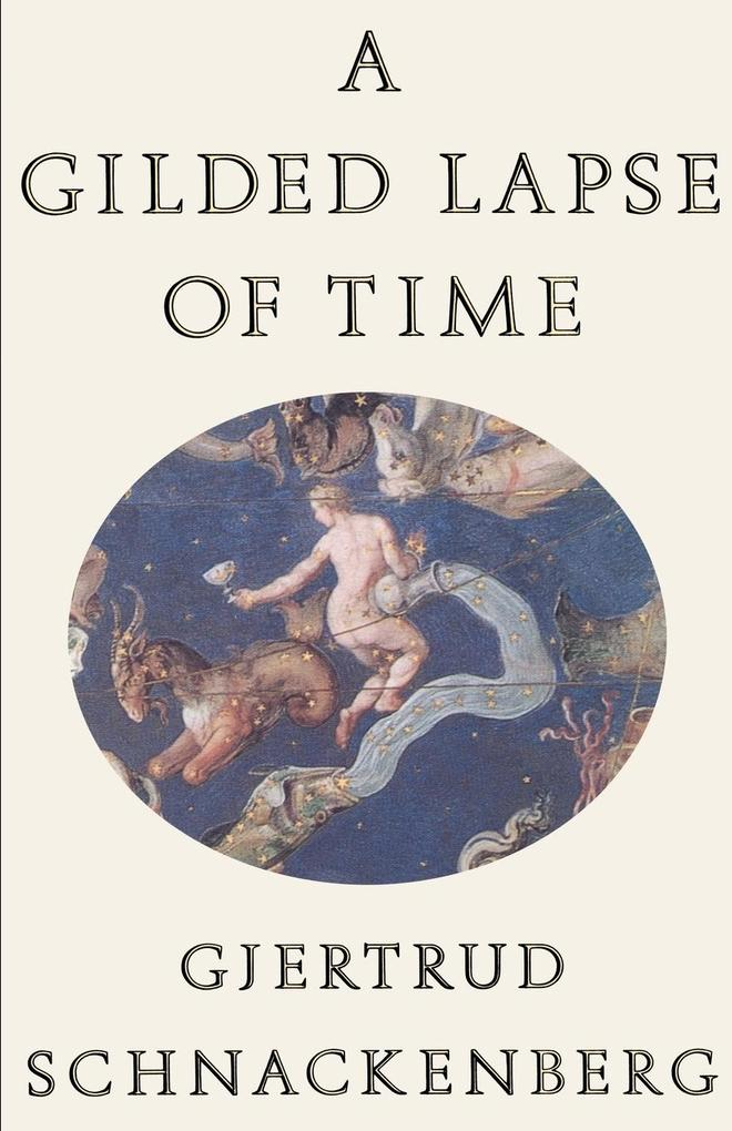 A Gilded Lapse of Time: Poems als Taschenbuch