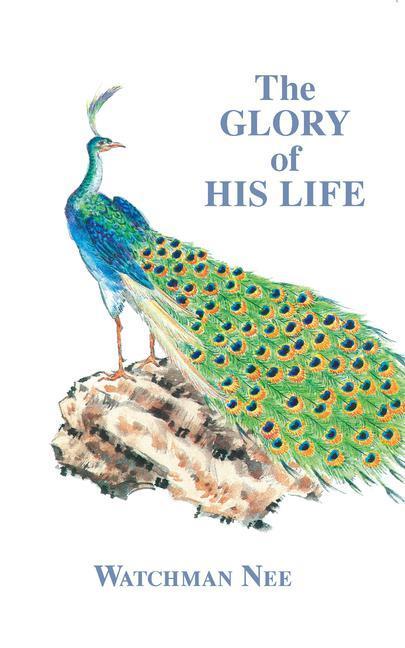 Glory of His Life: als Taschenbuch