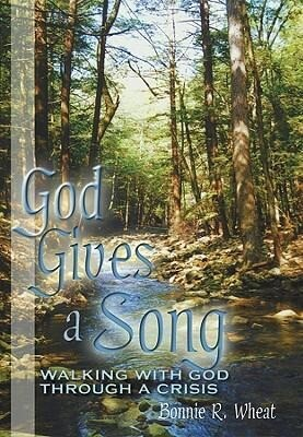 God Gives a Song: Walking with God Through a Crisis als Taschenbuch