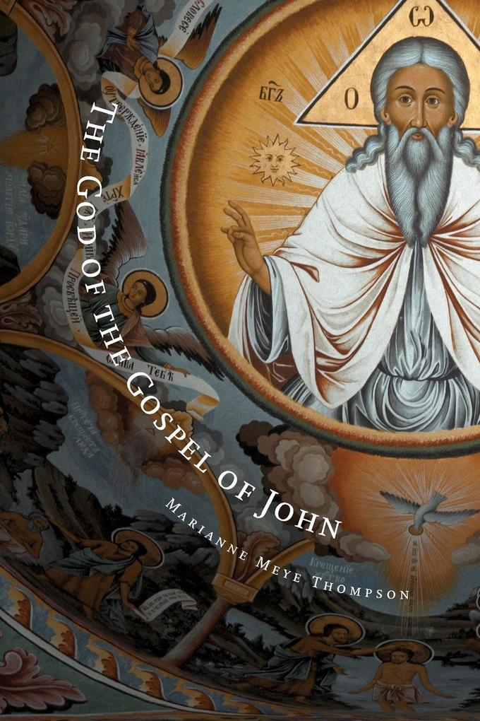 God of the Gospel of John als Taschenbuch