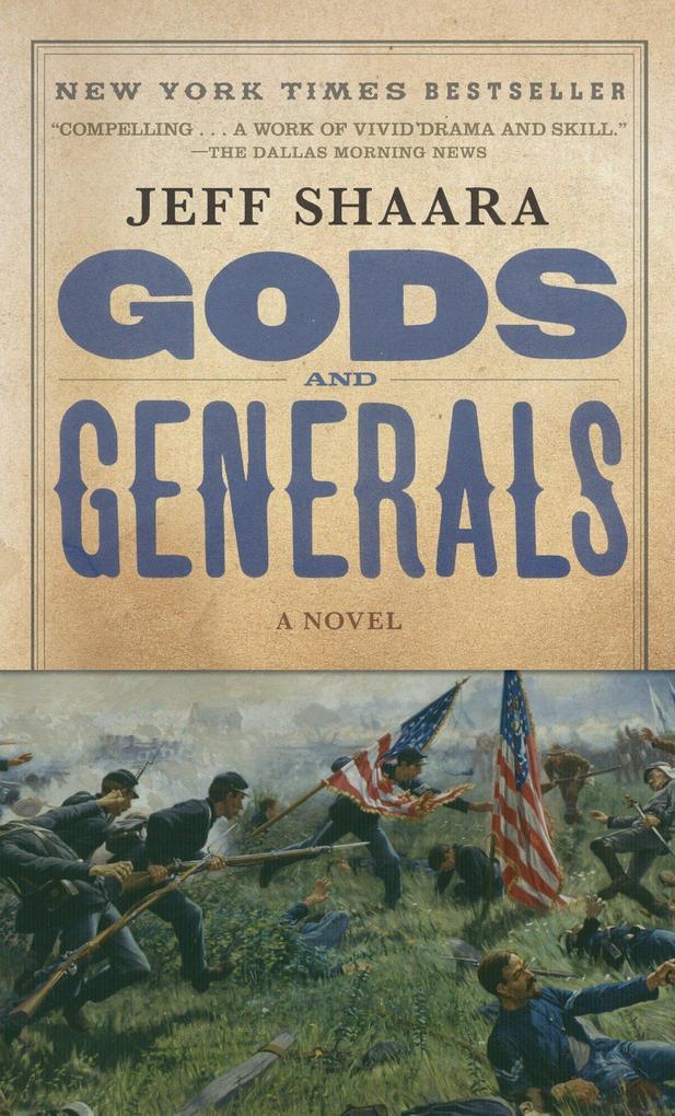 Gods and Generals: A Novel of the Civil War als Taschenbuch