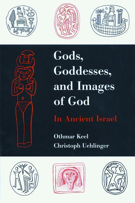 Gods, Goddesses, and Images of God als Buch