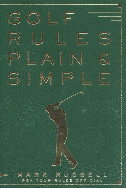 Golf Rules Plain & Simple als Taschenbuch