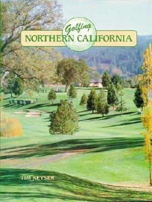 Golfing Northern California als Buch