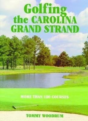 Golfing the Carolina Grand Strand als Taschenbuch