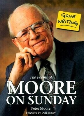 Gone Writing: The Poems of Moore on Sunday als Buch