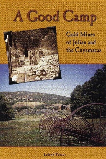 Good Camp: Gold Mines of Julian and the Cuyamacas als Taschenbuch
