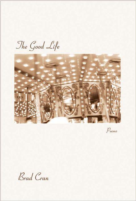 The Good Life als Taschenbuch