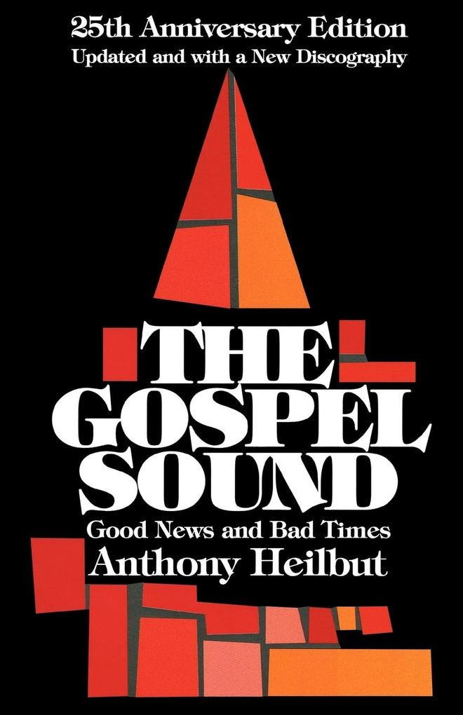 Gospel Sound: Good News and Bad Times (Anniversary) als Taschenbuch