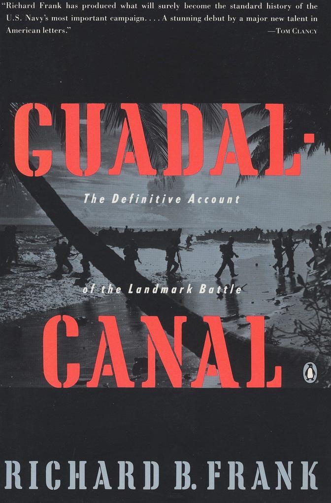 Guadalcanal: The Definitive Account of the Landmark Battle als Taschenbuch