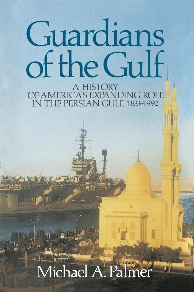 Guardians of the Gulf als Taschenbuch