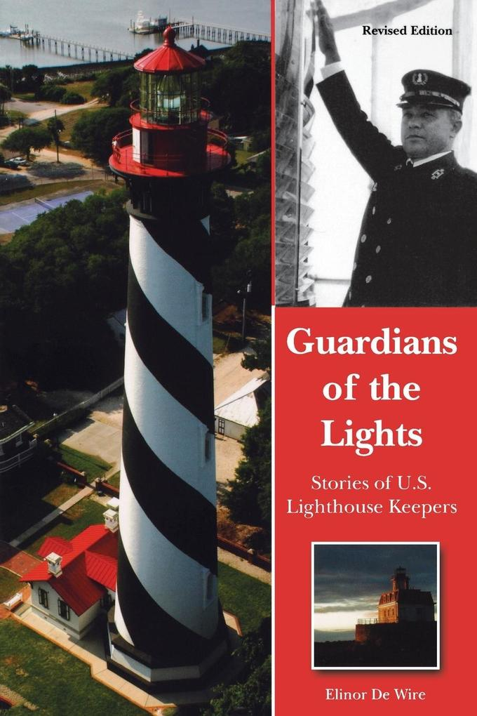 Guardians of the Lights: Stories of U.S. Lighthouse Keepers als Taschenbuch