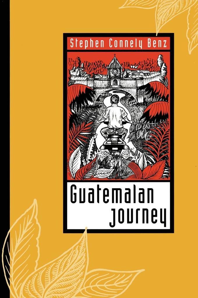 Guatemalan Journey als Taschenbuch