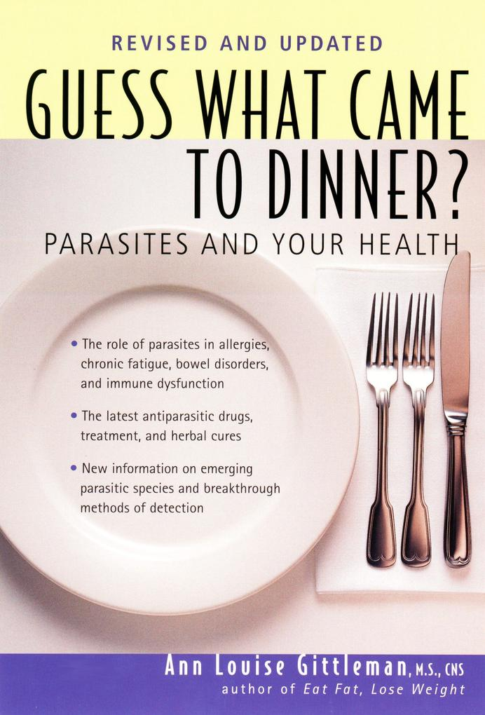 Guess What Came to Dinner?: Parasites and Your Health als Taschenbuch