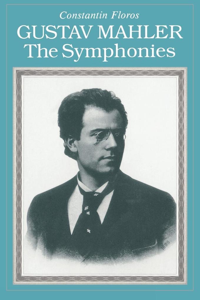 Gustav Mahler: The Symphonies Paperback als Taschenbuch