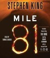 Mile 81: Includes Bonus Story 'The Dune'