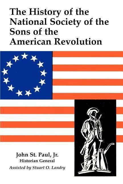 A History of the National Society of Sons of the American Revolution als Taschenbuch
