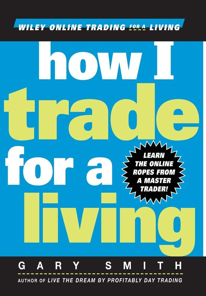 How I Trade for a Living als Buch
