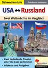USA Russland. Zwei Weltmächte im Vergleich