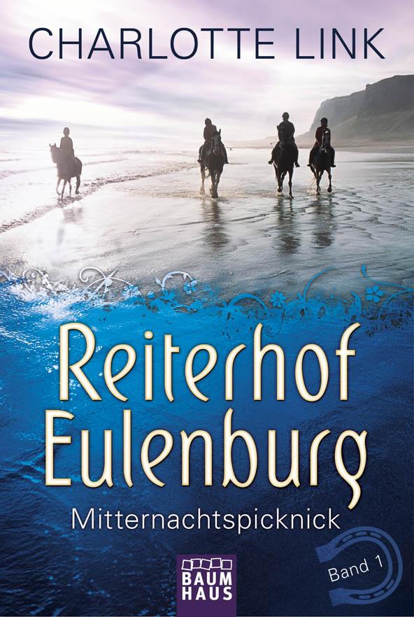 Reiterhof Eulenburg 01 - Mitternachtspicknick als Taschenbuch