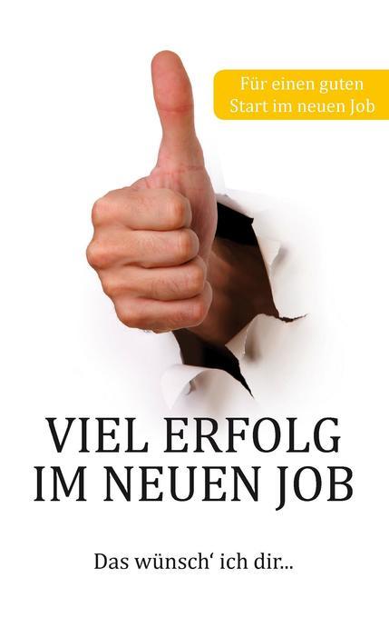 Viel Erfolg im neuen Job als Buch